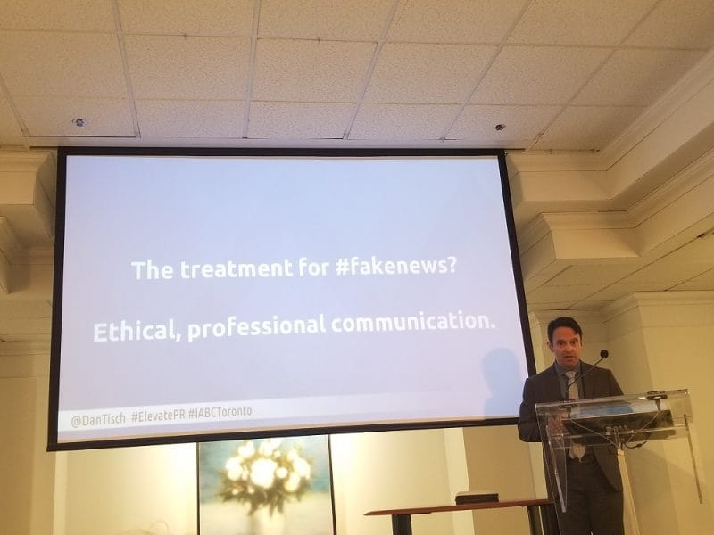 Dan Tisch Argyle Public Relationships fake news slide AGM IABC/Toronto 2018
